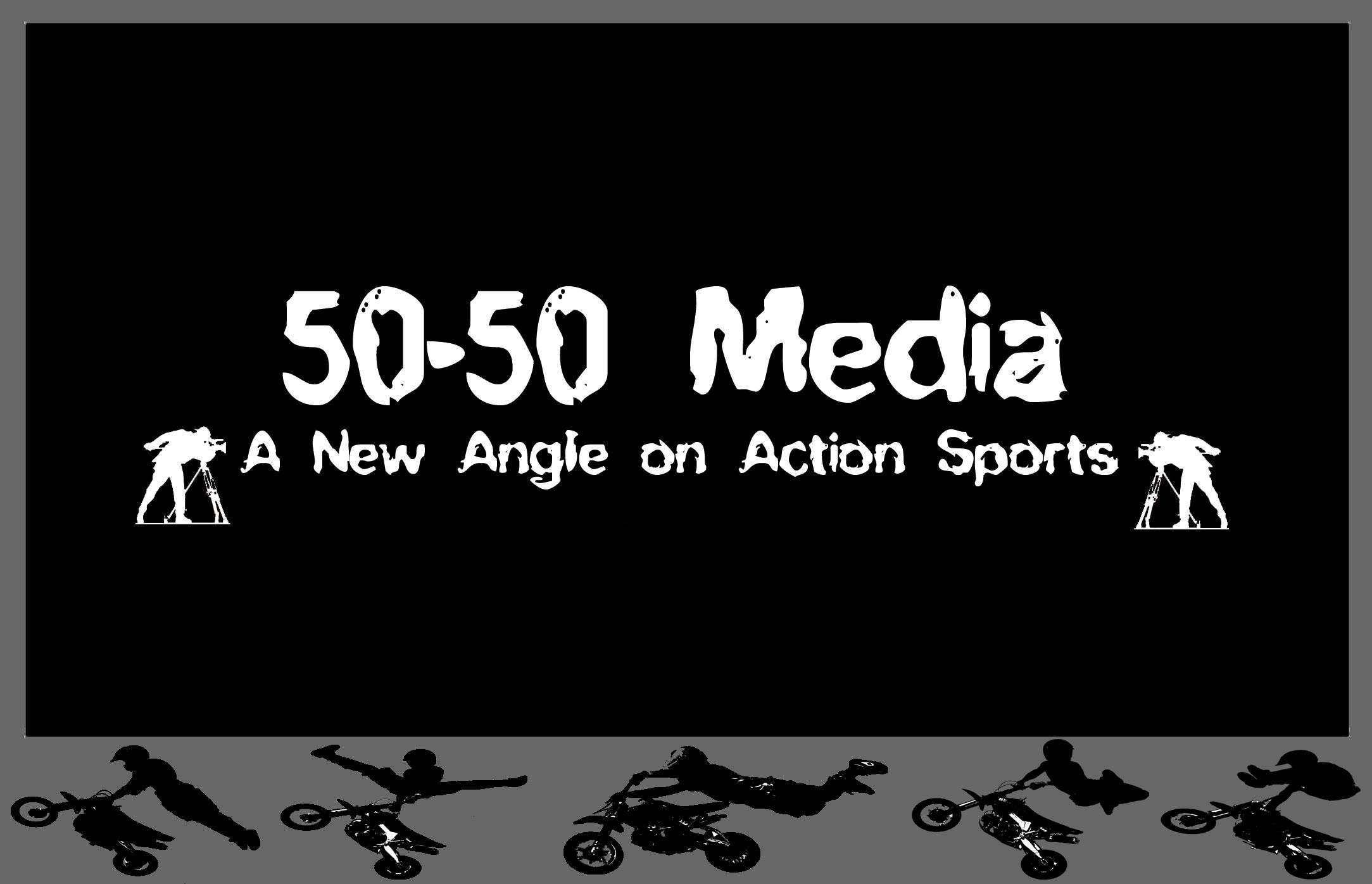 50-50-Media A New Angle on Action Sports